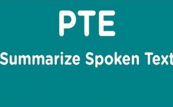 PTE Academic Summarize Spoken Text