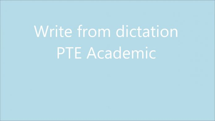 PTE Academic Dictation Tips